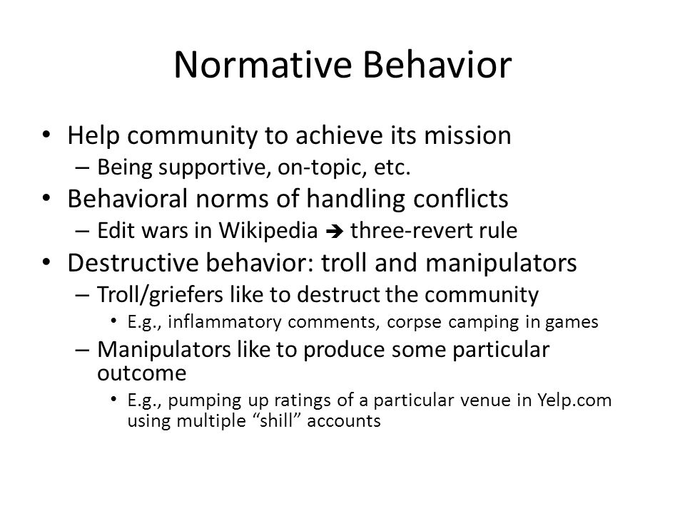 Normative Behavior Help community to achieve its mission