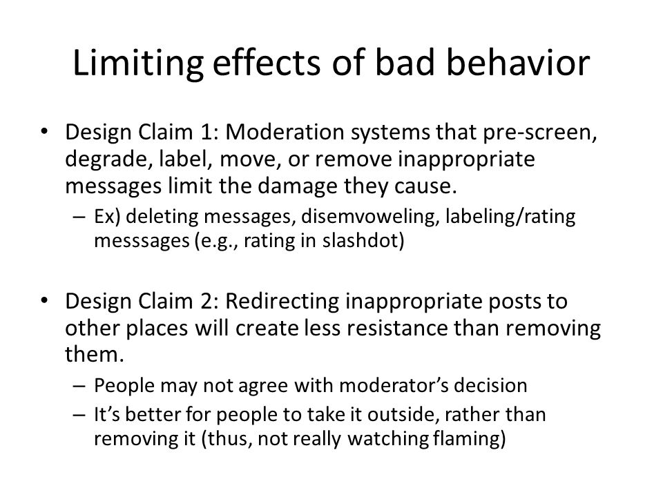 Limiting effects of bad behavior