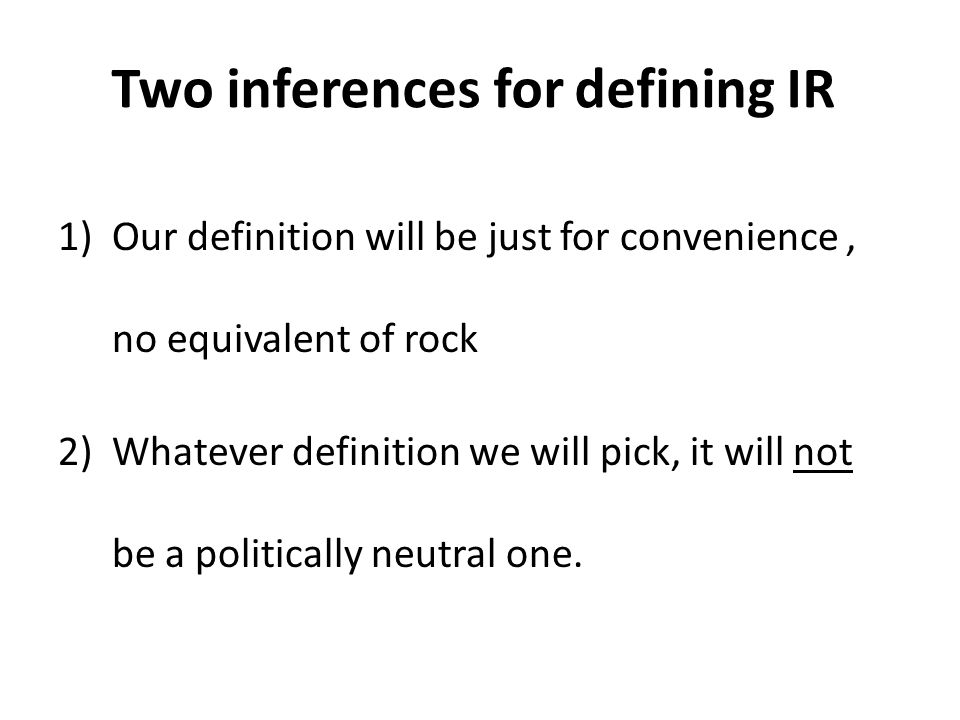 Two inferences for defining IR