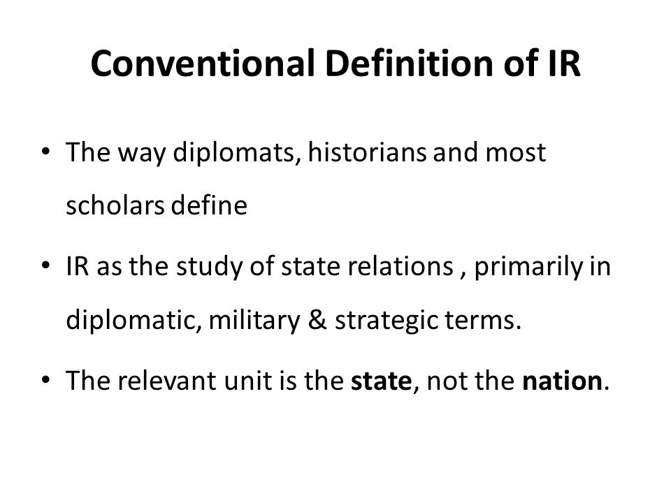 Conventional Definition of IR