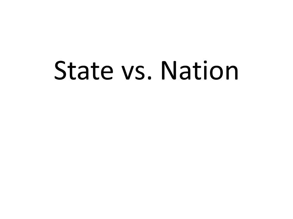 State vs. Nation