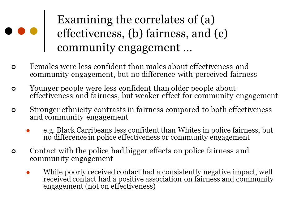 Examining the correlates of (a) effectiveness, (b) fairness, and (c) community engagement …