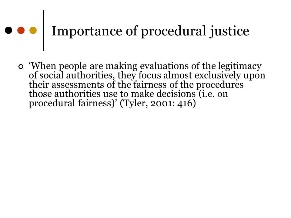 Importance of procedural justice