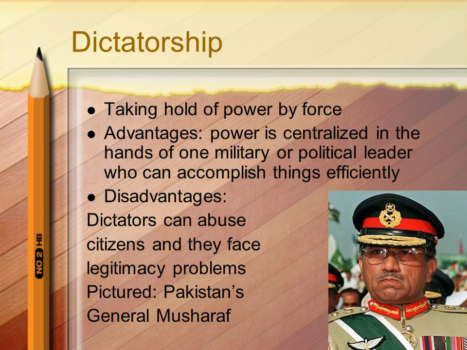Dictatorship Taking hold of power by force