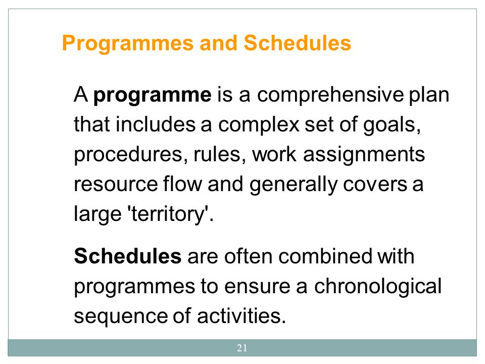 Programmes and Schedules