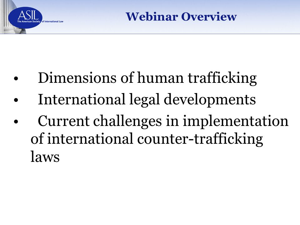 Dimensions of human trafficking International legal developments