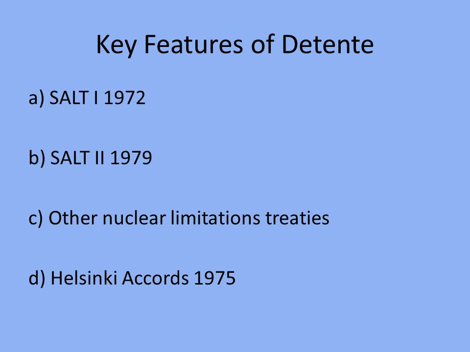 Key Features of Detente