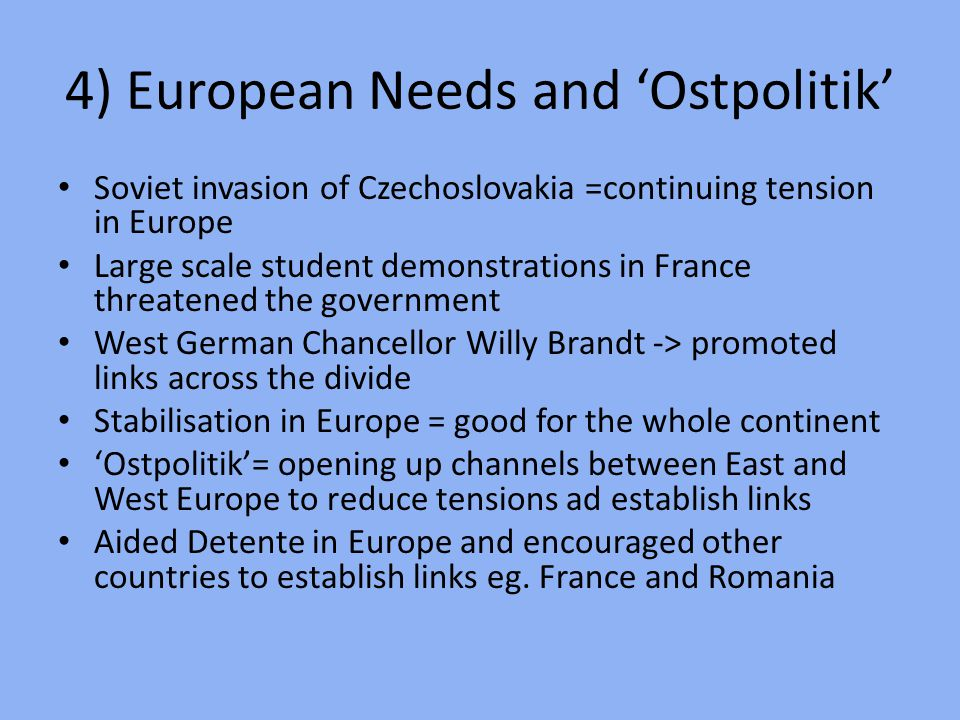 4) European Needs and 'Ostpolitik'