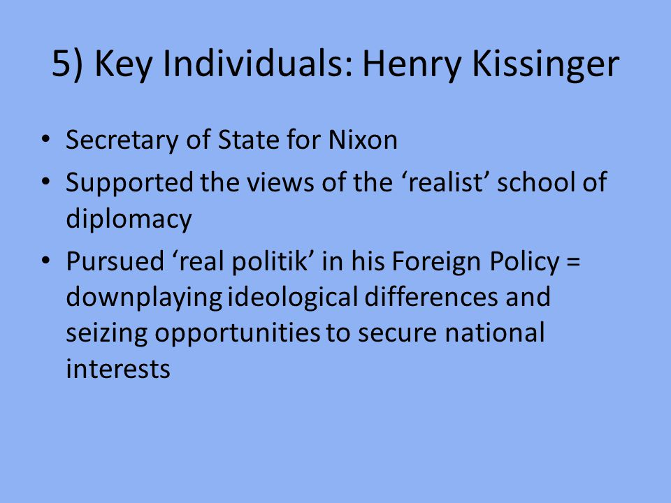 5) Key Individuals: Henry Kissinger