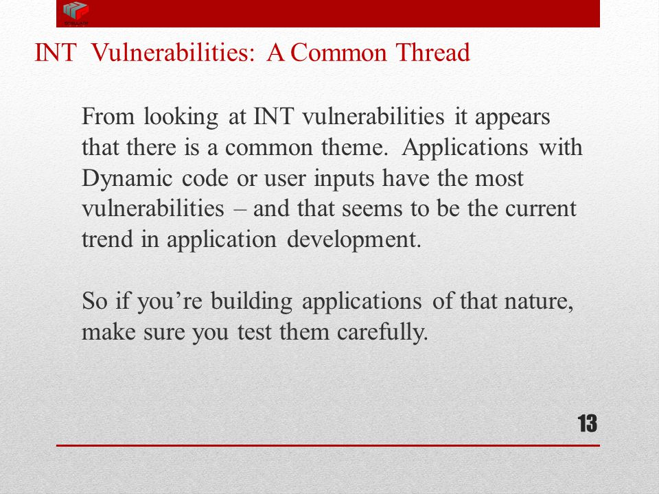 INT Vulnerabilities: A Common Thread