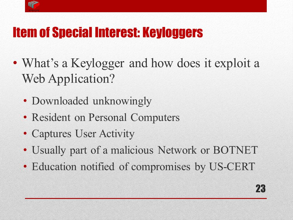 Item of Special Interest: Keyloggers
