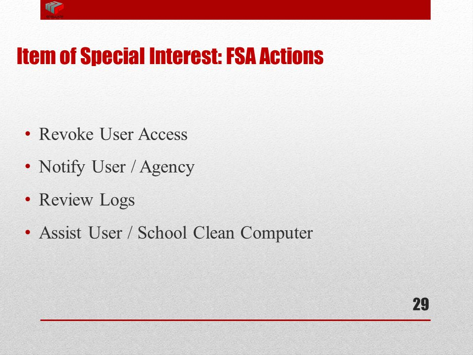 Item of Special Interest: FSA Actions