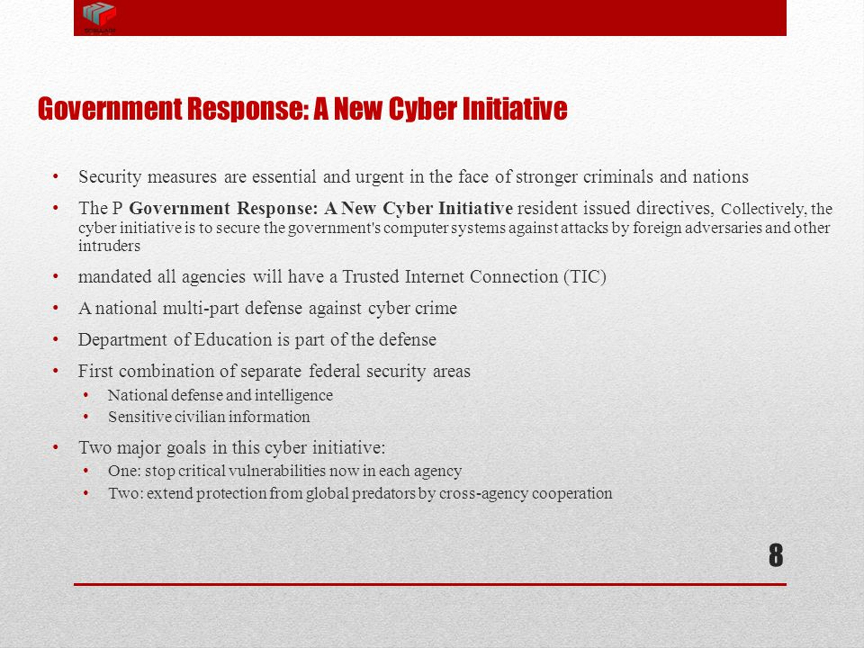 Government Response: A New Cyber Initiative