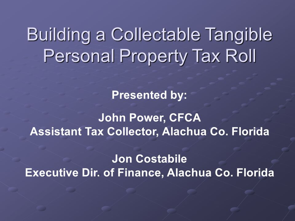 Building a Collectable Tangible Personal Property Tax Roll