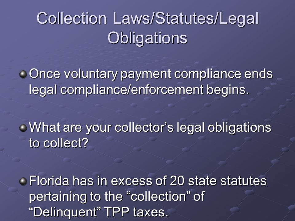 Collection Laws/Statutes/Legal Obligations