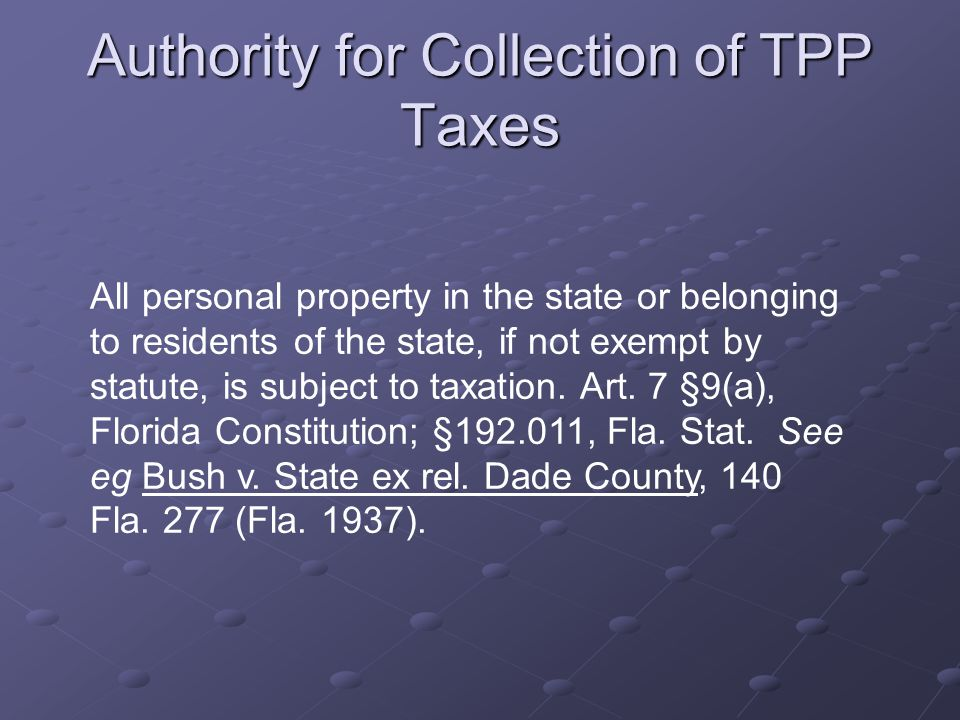 Authority for Collection of TPP Taxes