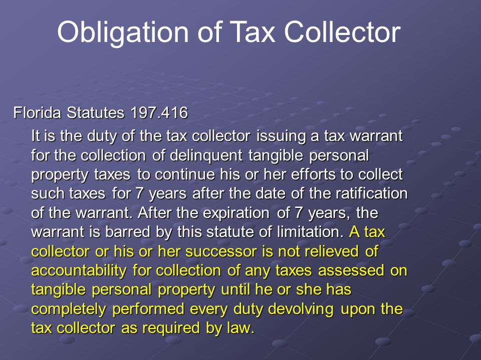 Obligation of Tax Collector