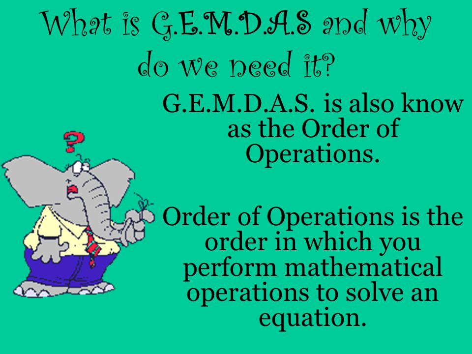 What is G.E.M.D.A.S and why do we need it