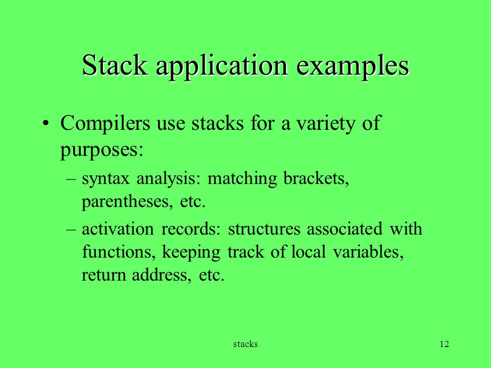 Stack application examples