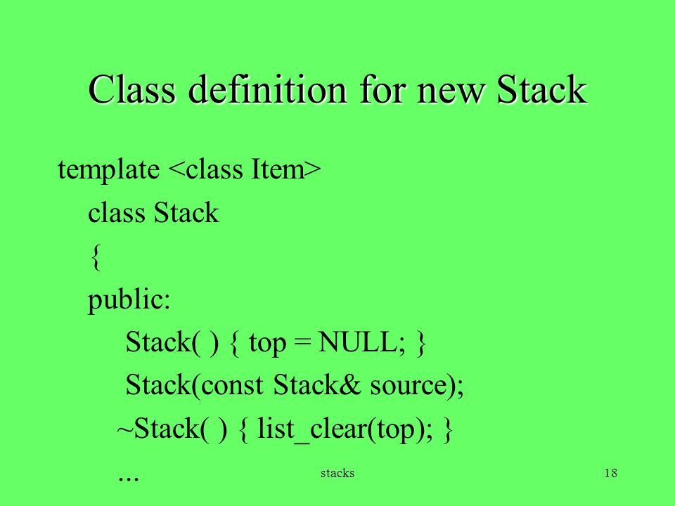Class definition for new Stack
