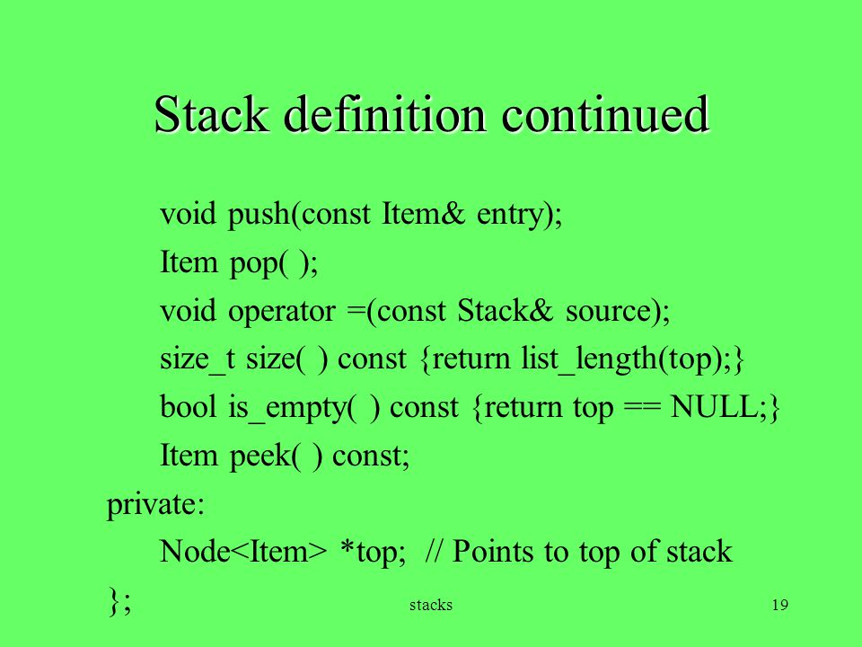 Stack definition continued