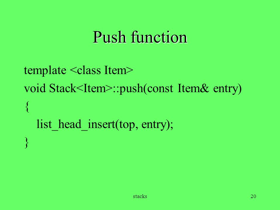 Push function template <class Item>