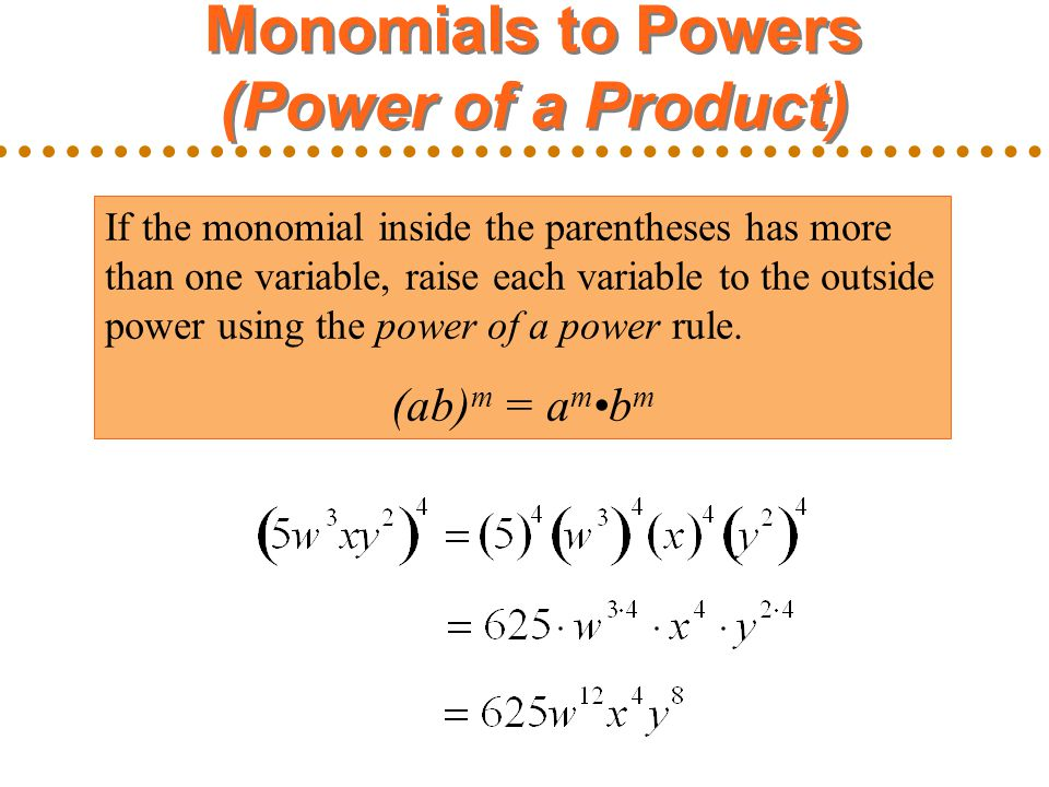Monomials to Powers (Power of a Product)