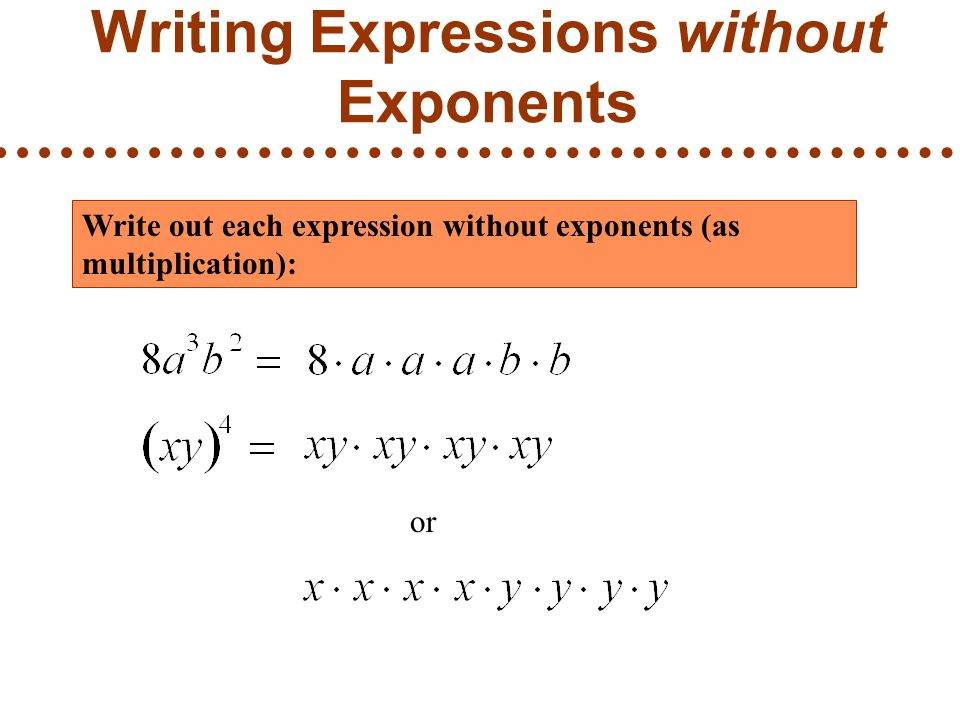 Writing Expressions without Exponents