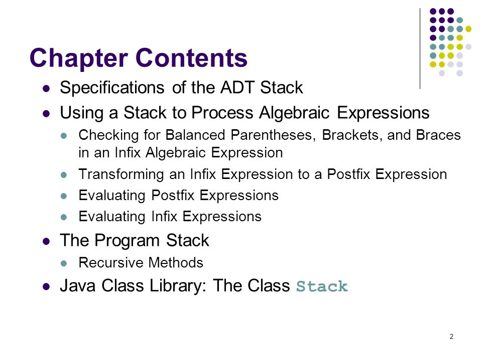 Chapter Contents Specifications of the ADT Stack