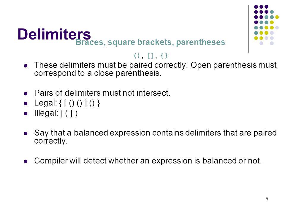 Braces, square brackets, parentheses