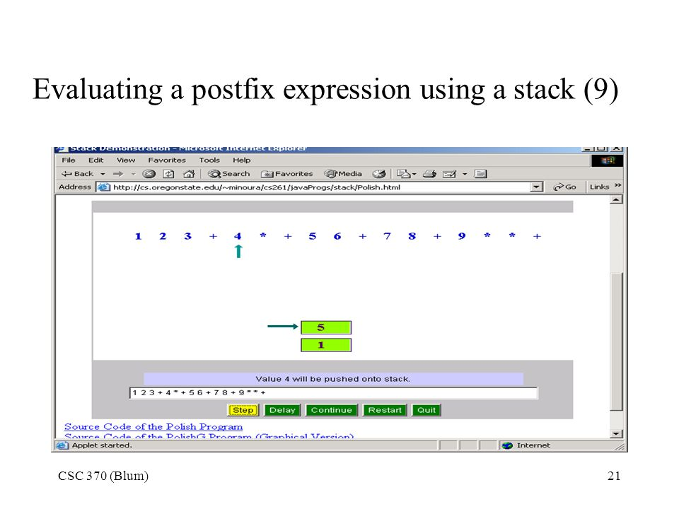 Evaluating a postfix expression using a stack (9)