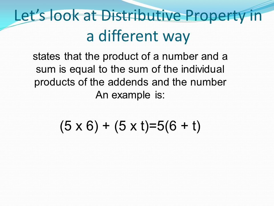 Let's look at Distributive Property in a different way