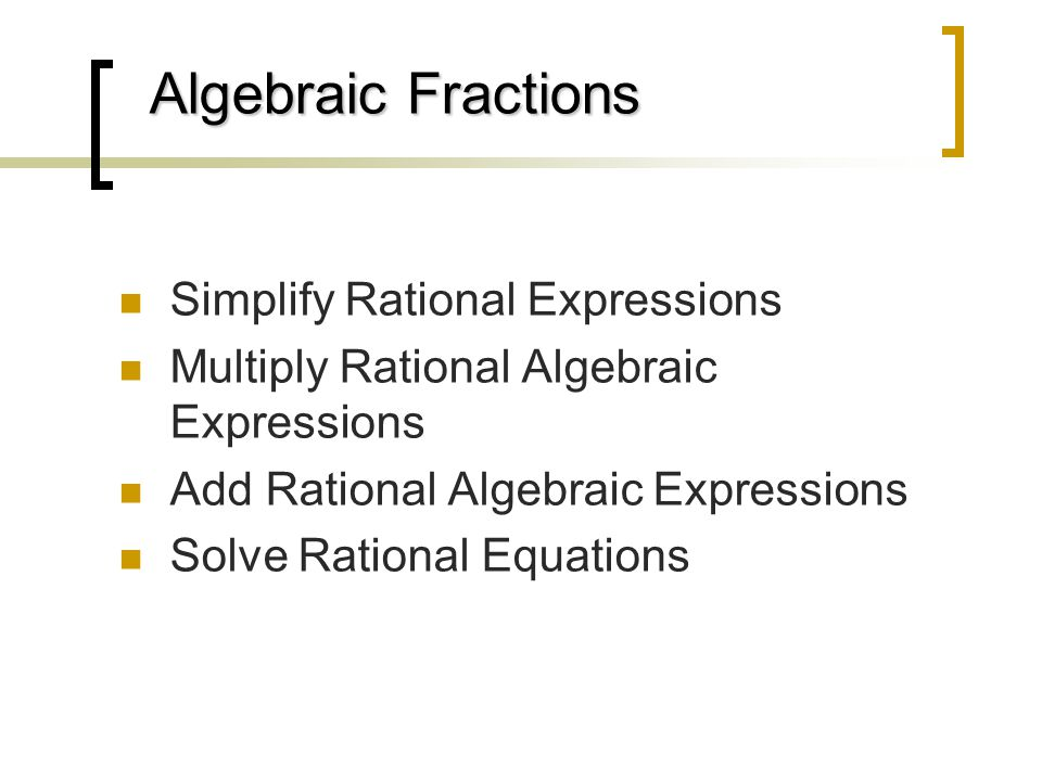 rational algebraic expressions College algebra tutorial 15: equations with rational expressions  from there,  you solve the linear equation like you normally do if you need.