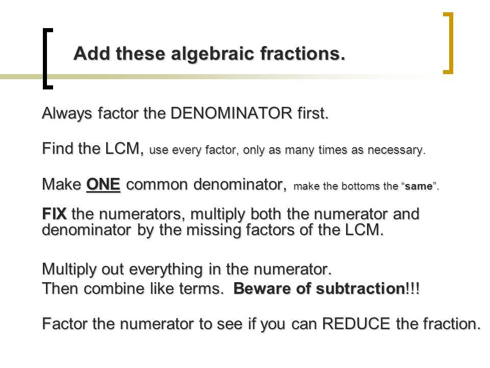 Add these algebraic fractions.