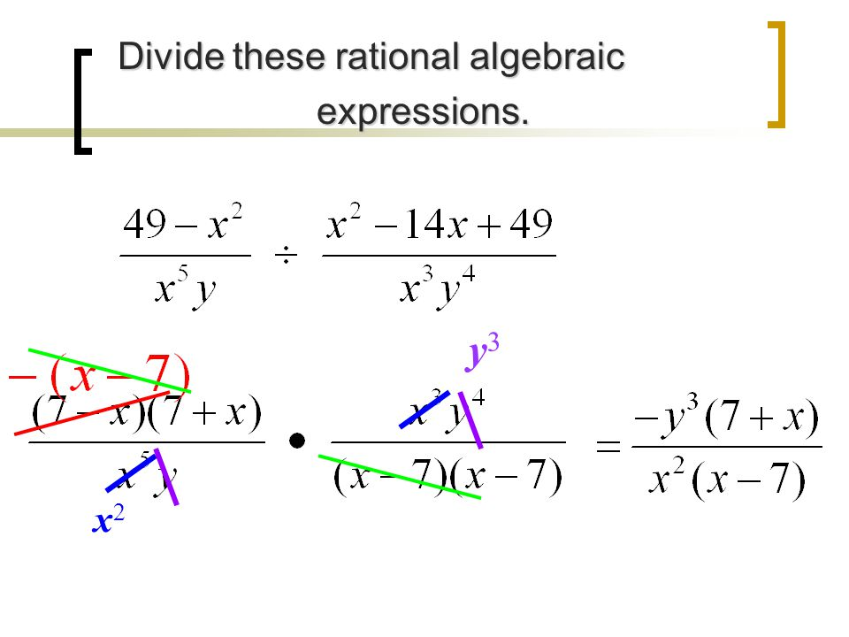 Divide these rational algebraic expressions.