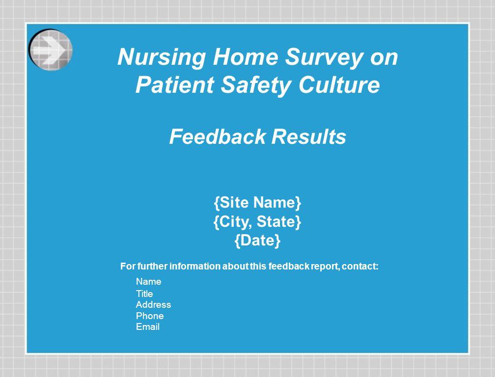 Nursing Home Survey on Patient Safety Culture