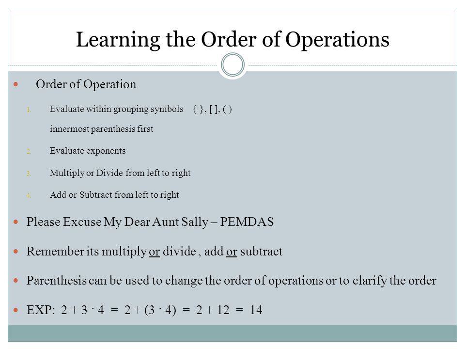 Learning the Order of Operations
