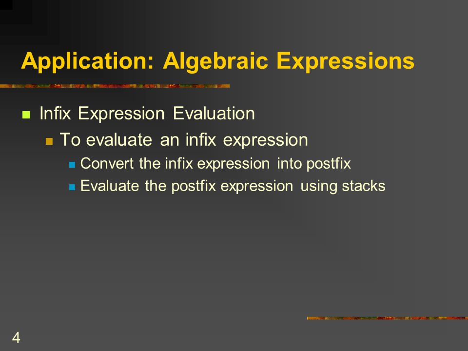 Application: Algebraic Expressions