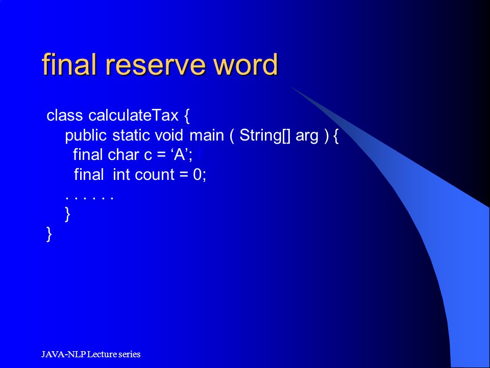 final reserve word class calculateTax {