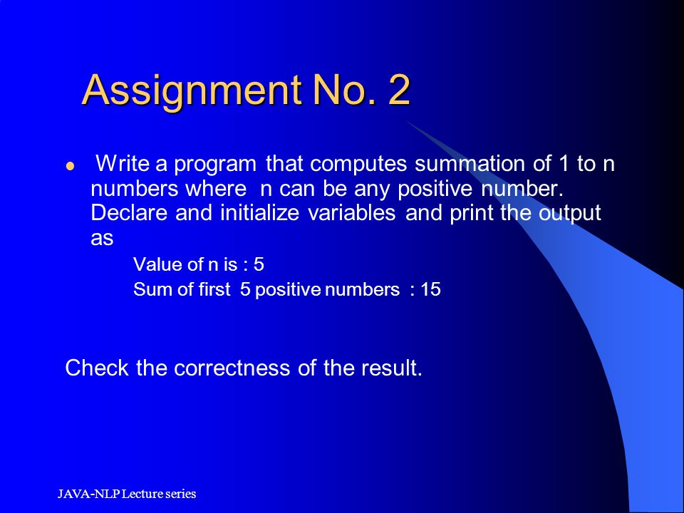 Assignment No. 2 Check the correctness of the result.