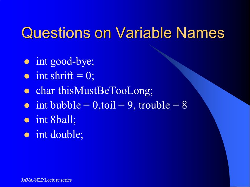 Questions on Variable Names