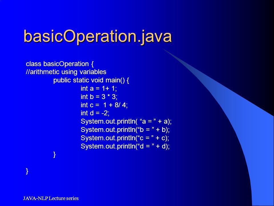 basicOperation.java class basicOperation {