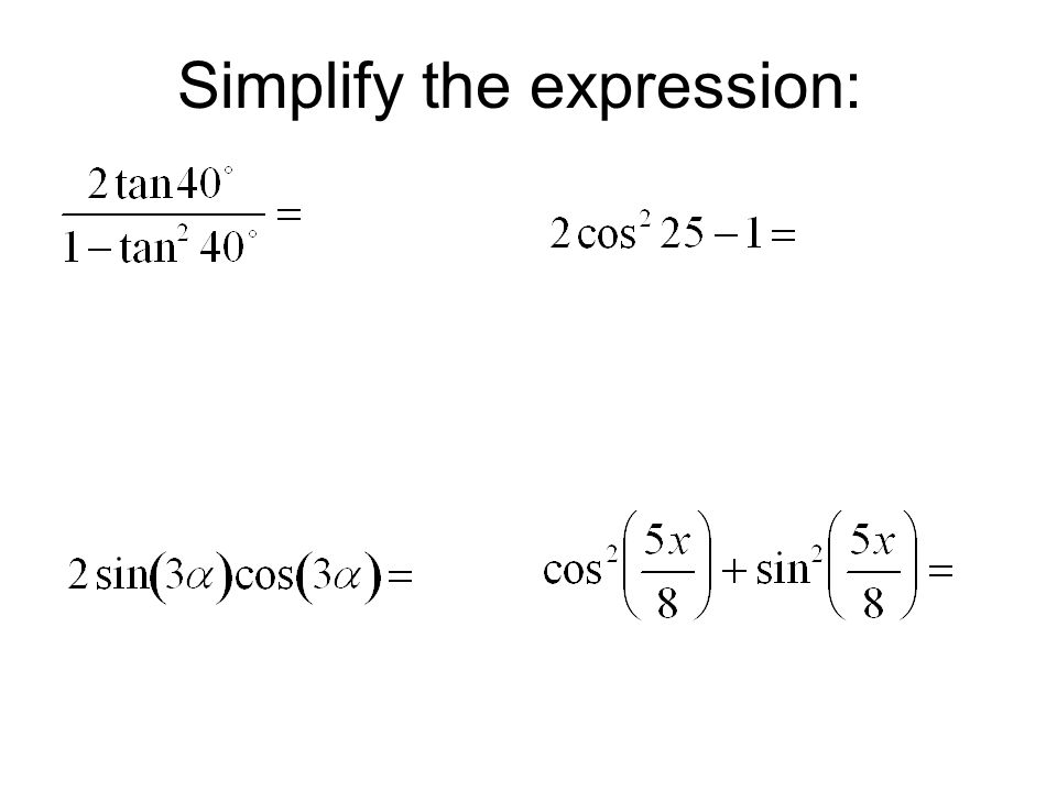 Simplify the expression:
