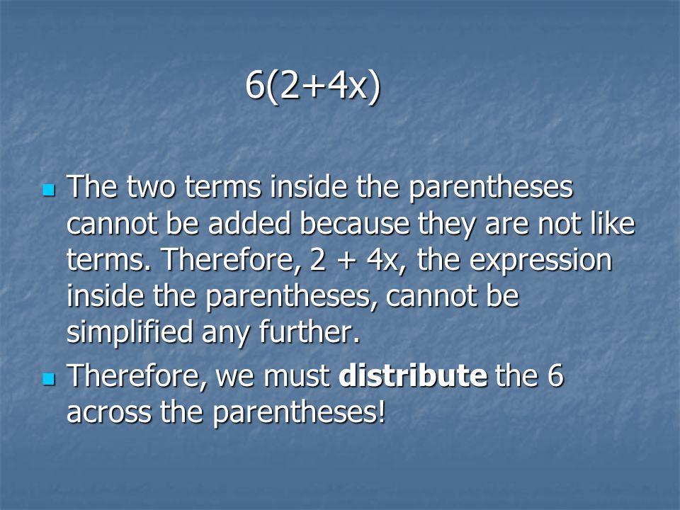 6(2+4x)