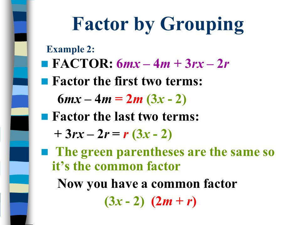 Factor by Grouping Example 2: