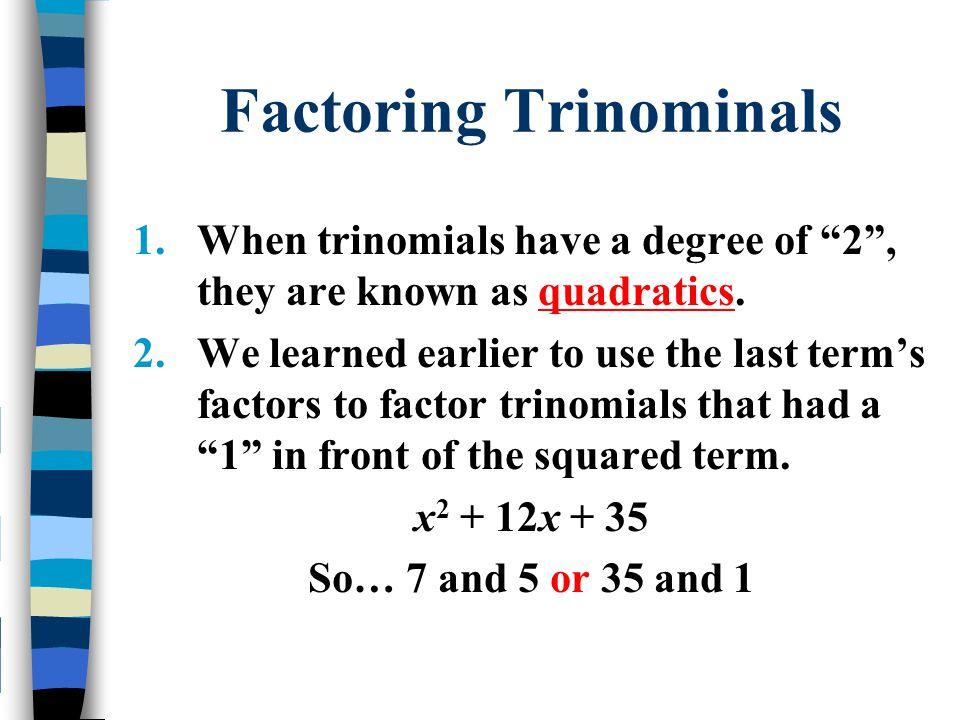 Factoring Trinominals