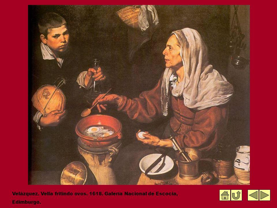 Velázquez. Vella fritindo ovos. 1618. Galería Nacional de Escocia,