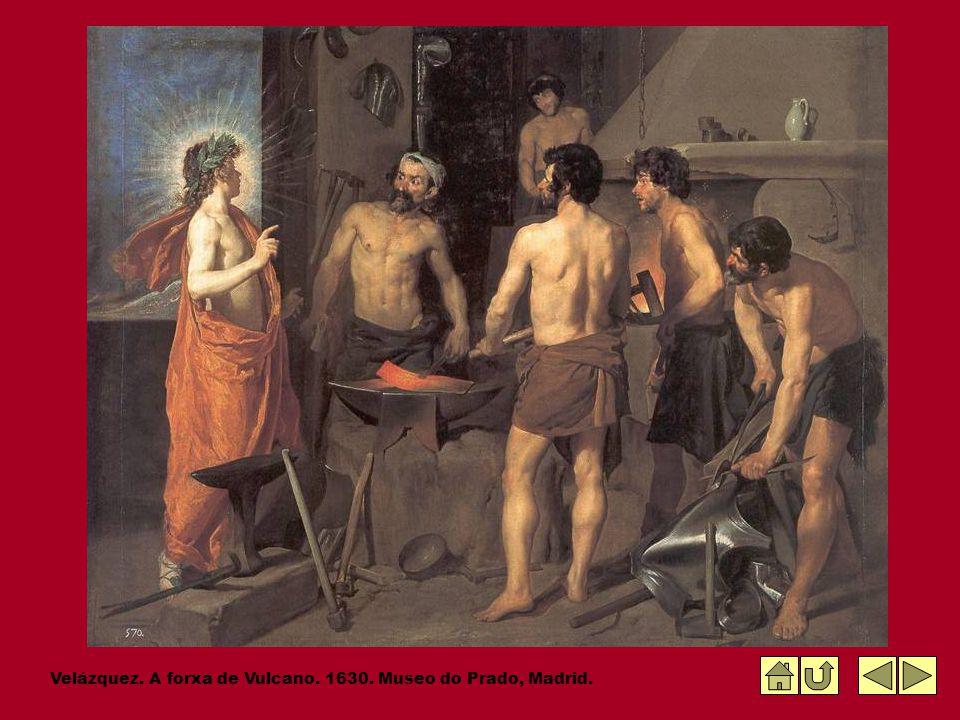 Velázquez. A forxa de Vulcano. 1630. Museo do Prado, Madrid.