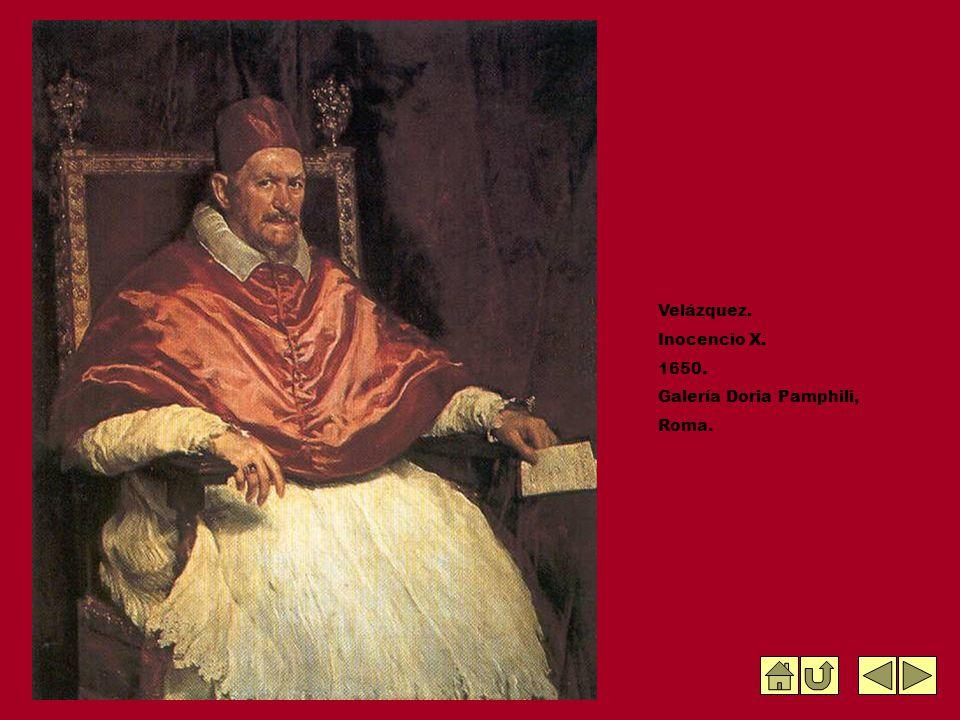 Velázquez. Inocencio X. 1650. Galería Doria Pamphili, Roma.
