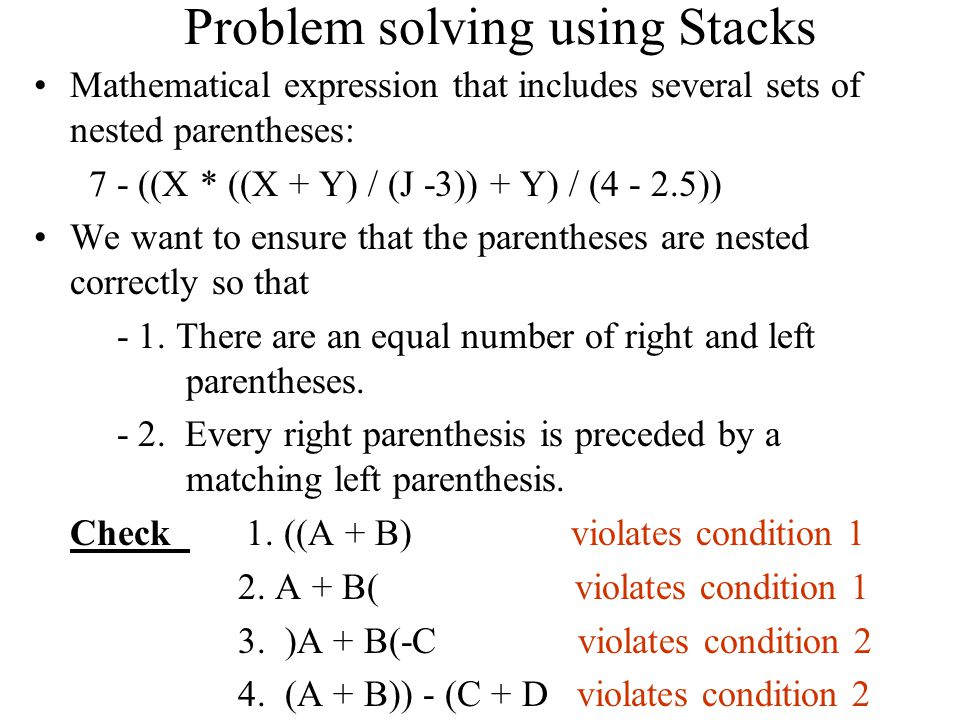 Problem solving using Stacks
